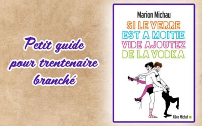 Petit guide pour trantenaire branché