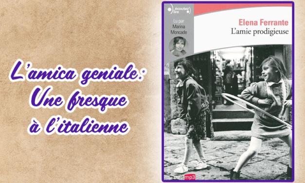 La saga Italienne d'Elena Ferrante arrive enfin sur Canal+