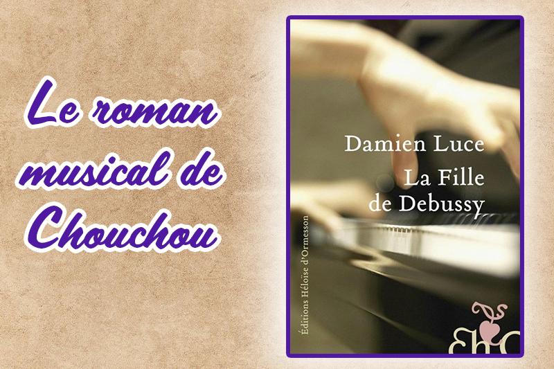 La fille de Debussy, une démonstration de roman musical